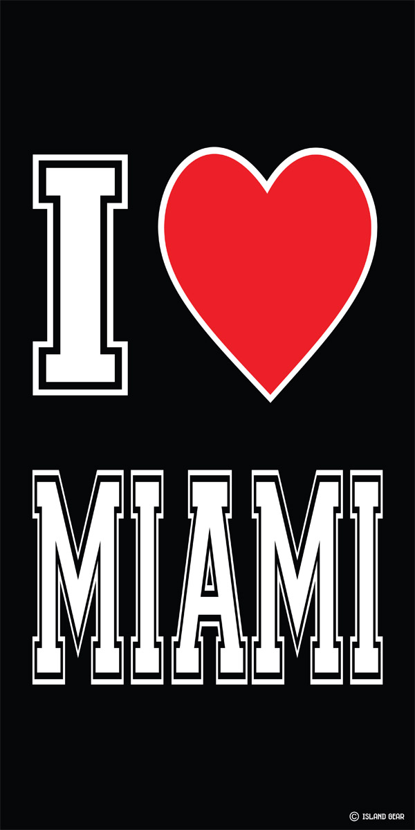 I Love Miami Beach Towel