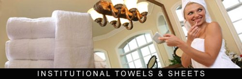 Institutional Towels & Sheets